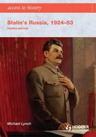 Access to History: Stalin's Russia 1924-53 - Access to History (Paperback)