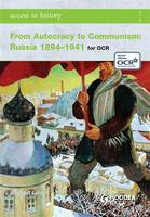 From Autocracy to Communism: Russia 1894-1941 - Access to History (Paperback)