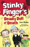 Stinky Finger's Deadly Doll of Death - Stinky Finger 1 (Paperback)