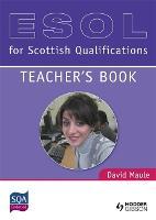 ESOL for Scottish Qualifications: Teacher's Book (Hardback)