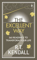 The Excellent Way: 365 Readings to Transform Your Life (Hardback)