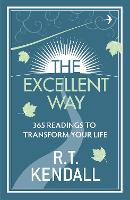 The Excellent Way: 365 Readings to transform your life (Paperback)