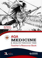 AQA Medicine and Health Through Time Teacher's Resource Book - SHP Smarter History (Spiral bound)