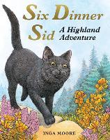 Six Dinner Sid: A Highland Adventure - Six Dinner Sid (Paperback)