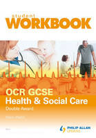 OCR GCSE Health and Social Care Double Award: Student Workbook (Paperback)