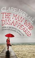 The Man Who Disappeared (Hardback)