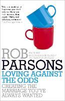 Loving Against the Odds (Paperback)