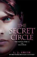 The Secret Circle: The Captive: The Captive Part 2 and The Power - Secret Circle (Paperback)