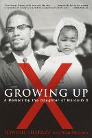 Growing Up X: A Memoir by the Daughter of Malcolm X (Paperback)