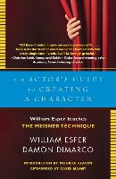 The Actor's Guide To Creating A Character (Paperback)