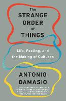 The Strange Order of Things: Life, Feeling, and the Making of Cultures (Paperback)