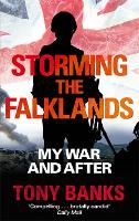 Storming The Falklands: My War and After (Paperback)