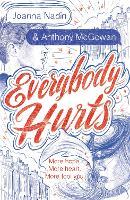 Everybody Hurts (Paperback)