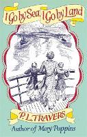I Go by Sea, I Go by Land - Virago Modern Classics (Paperback)