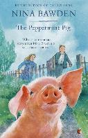 The Peppermint Pig: 'Warm and funny, this tale of a pint-size pig and the family he saves will take up a giant space in your heart' Kiran Millwood Hargrave - Virago Modern Classics (Paperback)