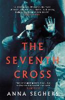 The Seventh Cross - Virago Modern Classics (Paperback)