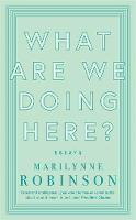 What are We Doing Here? (Paperback)