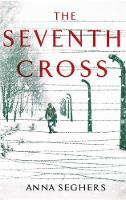 The Seventh Cross - Virago Modern Classics (Hardback)