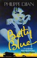 Betty Blue (Paperback)