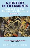 A History In Fragments: Europe in the Twentieth Century (Paperback)