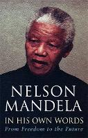In His Own Words: From Freedom to the Future (Paperback)