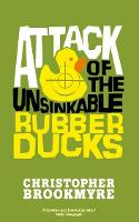 Attack Of The Unsinkable Rubber Ducks