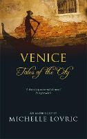 Venice: Tales Of The City (Paperback)