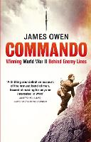 Commando: Winning World War II Behind Enemy Lines (Paperback)