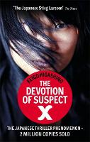 The Devotion Of Suspect X: A DETECTIVE GALILEO NOVEL - Detective Galileo Series (Paperback)