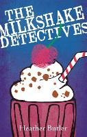 The Milkshake Detectives (Paperback)