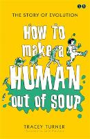How To Make A Human Out Of Soup (Paperback)