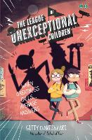 The League of Unexceptional Children: Book 1 - The League of Unexceptional Children (Paperback)