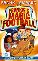 Frankie's Magic Football: Frankie's Kangaroo Caper: Book 10 - Frankie's Magic Football (Paperback)