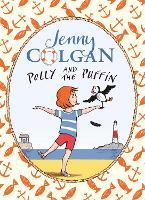 Polly and the Puffin: Book 1 - Polly and the Puffin (Paperback)