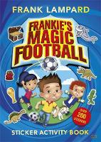Frankie's Magic Football: Sticker Activity Book - Frankie's Magic Football (Paperback)