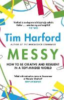 Messy: How to Be Creative and Resilient in a Tidy-Minded World (Paperback)