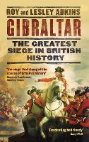 Gibraltar: The Greatest Siege in British History (Paperback)