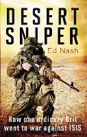 Desert Sniper: How One Ordinary Brit Went to War Against ISIS (Paperback)