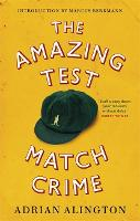 The Amazing Test Match Crime