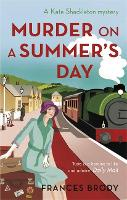 Murder on a Summer's Day: Book 5 in the Kate Shackleton mysteries - Kate Shackleton Mysteries (Paperback)
