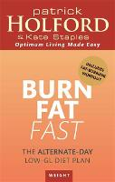 Burn Fat Fast: The alternate-day low-GL diet plan (Paperback)