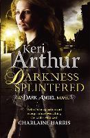 Darkness Splintered: Book 6 in series - Dark Angels (Paperback)