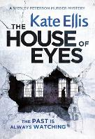The House of Eyes: Book 20 in the DI Wesley Peterson crime series - DI Wesley Peterson (Paperback)