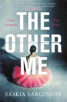 The Other Me: The powerfully addictive novel by Richard and Judy bestselling author of The Twins (Paperback)