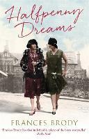 Halfpenny Dreams (Paperback)