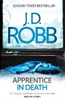Apprentice in Death: 43 - In Death (Paperback)