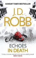 Echoes in Death - In Death (Paperback)