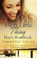 Every Little Thing - Hart's Boardwalk (Paperback)