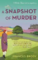 A Snapshot of Murder: Book 10 in the Kate Shackleton mysteries - Kate Shackleton Mysteries (Paperback)