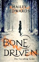 Bone Driven - The Foundling Series (Paperback)